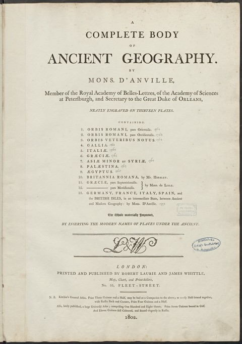 A complete body of ancient geography : [atlasas] : neatly engraved on thirteen plates... / by Mons. d´Anville